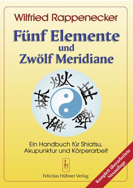 Fünf Elemente Zwölf Meridiane Shiatsu Buch