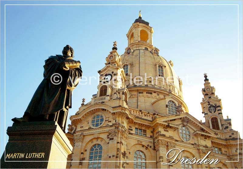 Ansichtskarte Die Frauenkirche Dresden und Lutherdenkmal