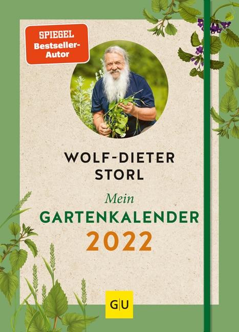 Mein Gartenkalender 2022 Storl