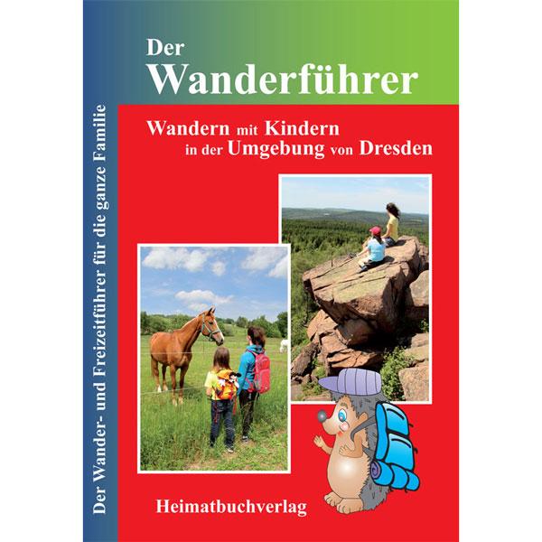 Wanderführer Wandern mit Kindern Dresden Buch