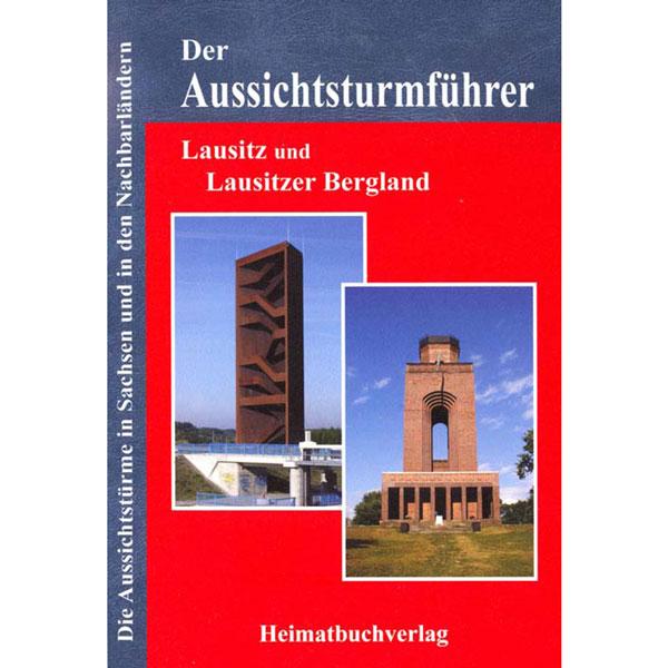Aussichtstürme Lausitz Aussichtspunkte Buch