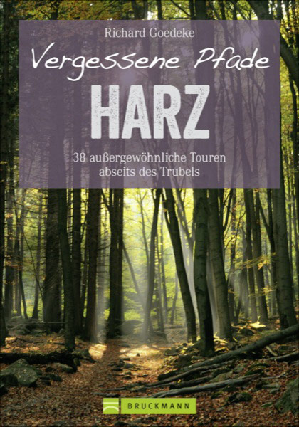 Vergessene Pfade Harz