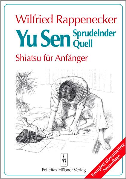 Yu Sen Shiatsu für Anfänger Buch