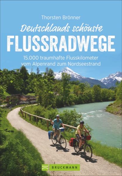 Flussradwege in Deutschland Buch