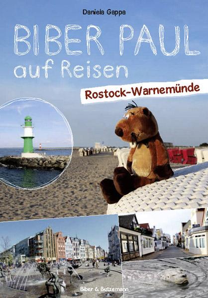 Biber Paul auf Reisen - Rostock-Warnemünde