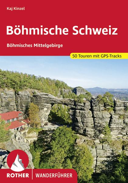Rother Wanderführer Böhmisches Mittelgebirge Böhmische Schweiz