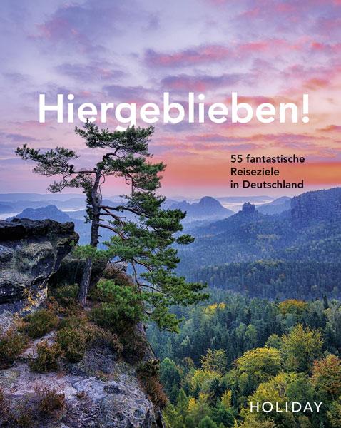 Reiseführer Hiergeblieben Reiseziele in Deutschland Sächsische Schweiz