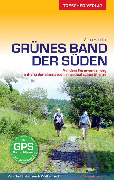 Grünes Band Wandertour Süden