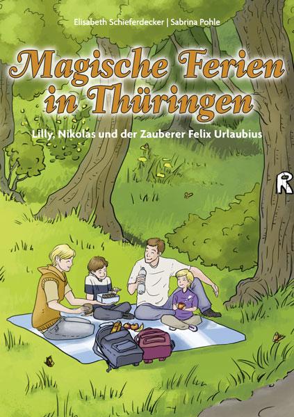 Magische Ferien in Thüringen