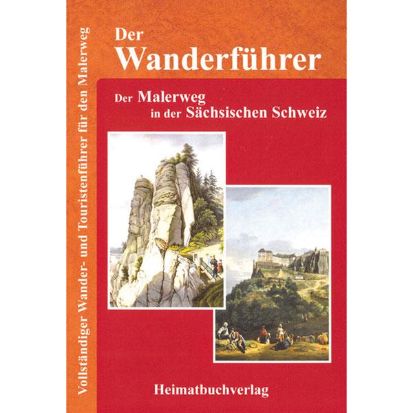 Wanderführer Malerweg Sächsische Schweiz Wanderführer