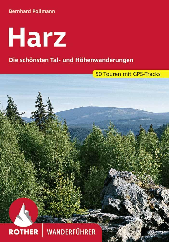 Wanderungen im Harz Rother Buch