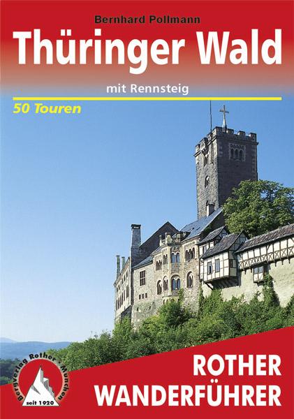 Wanderführer Thüringer Wald Rother mit Rennsteig